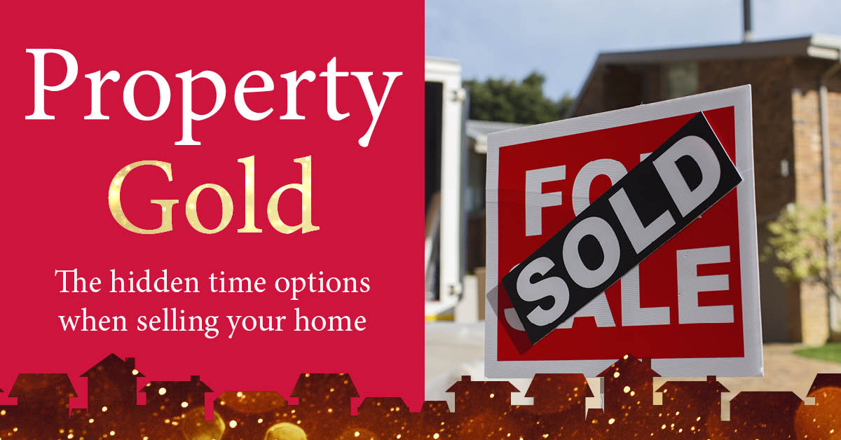 Property Gold: The hidden time options when selling your home
