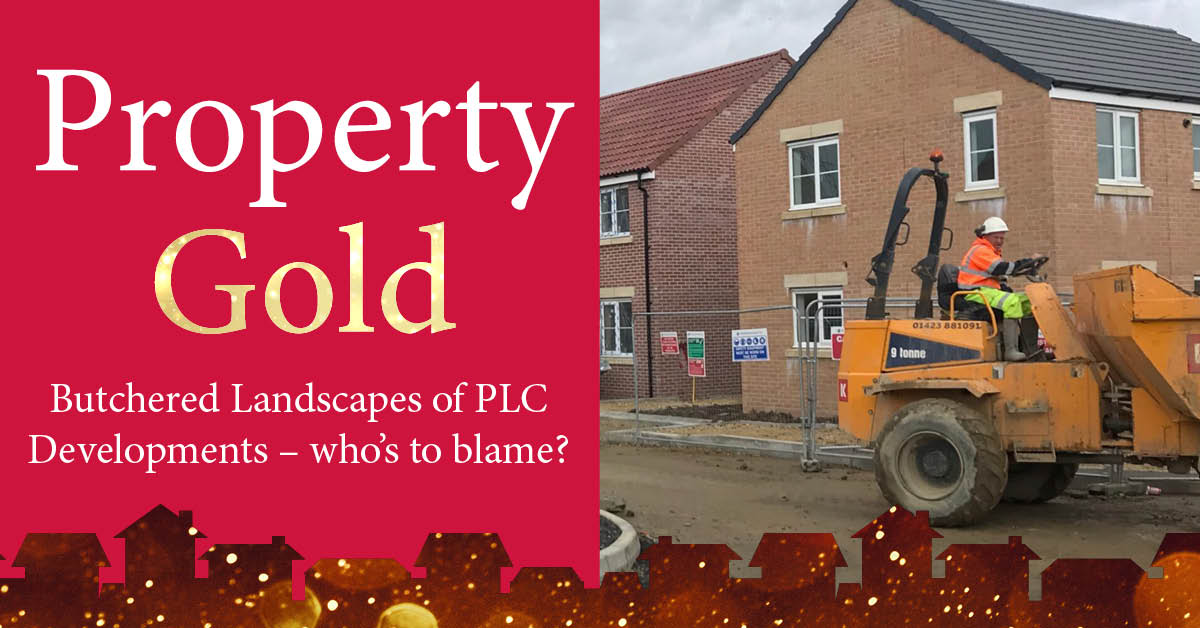 Property Gold: The butchered landscapes of PLC developments – who's to blame?