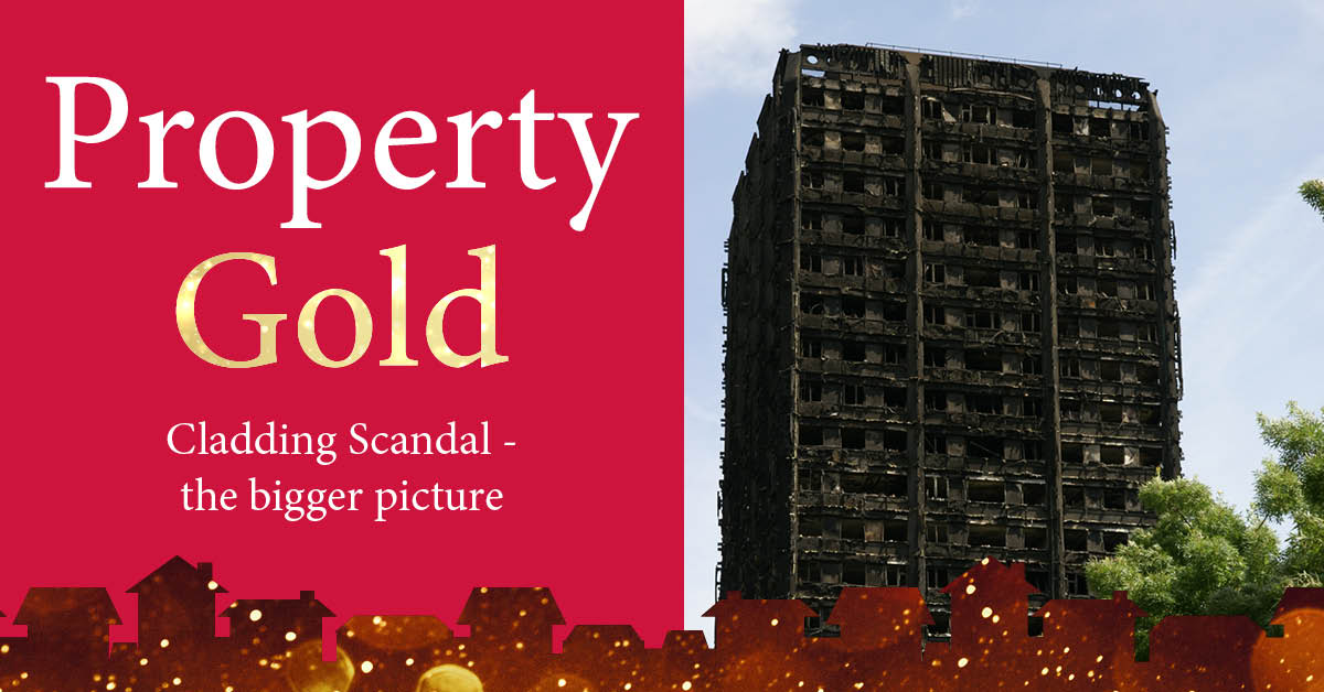 Property Gold: Cladding scandal – the bigger picture